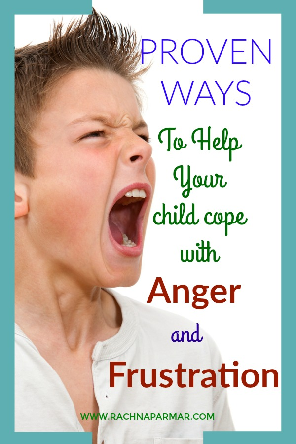 how to help child deal with anger frustration