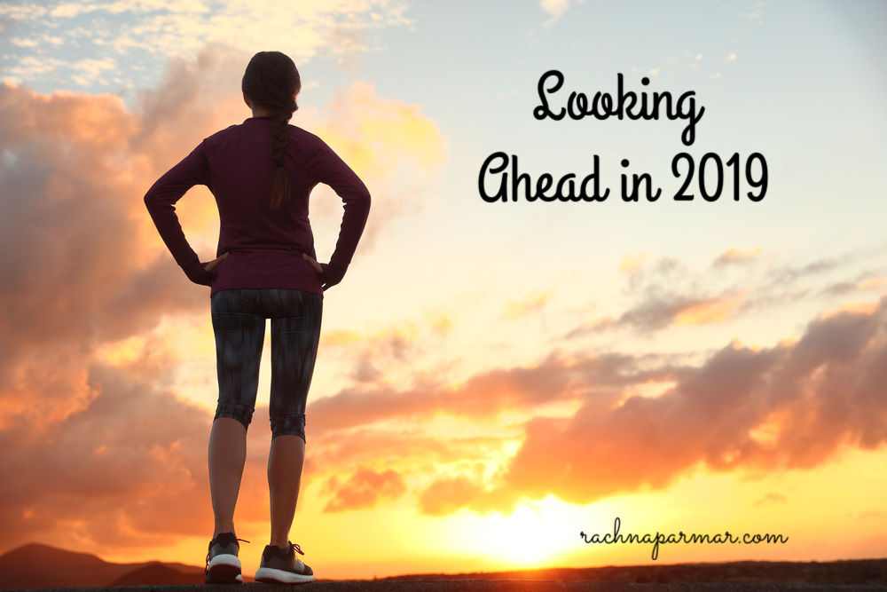 Looking ahead 2019